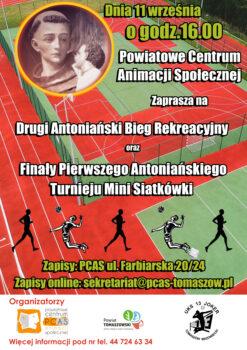 Serdecznie zapraszamy 11 września nagodzinę 16.00 doudziału wII Antoniańskim Biegu Rekreacyjnym orazdokibicowania wemocjonujących finałach turnieju mini siatkówki.
